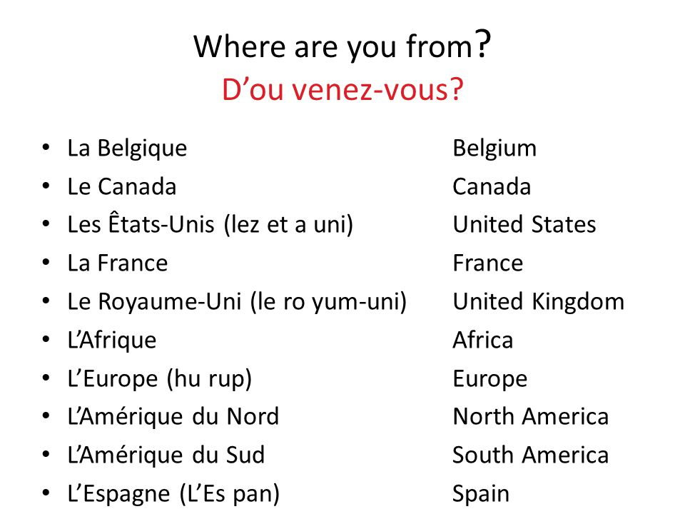 Where are you from D'ou venez-vous