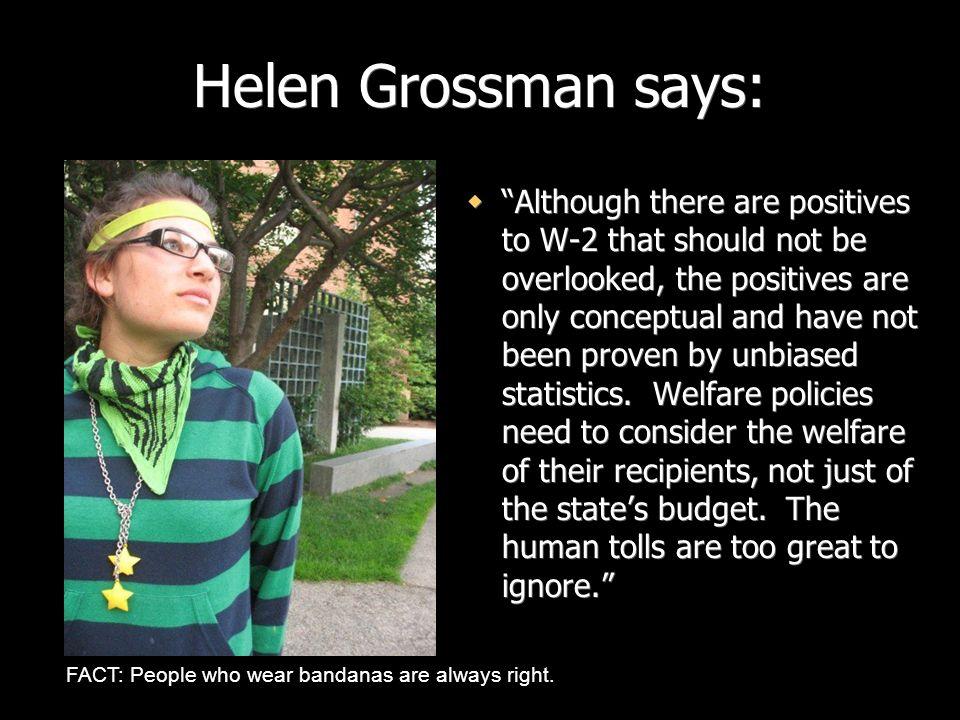 Helen Grossman says: