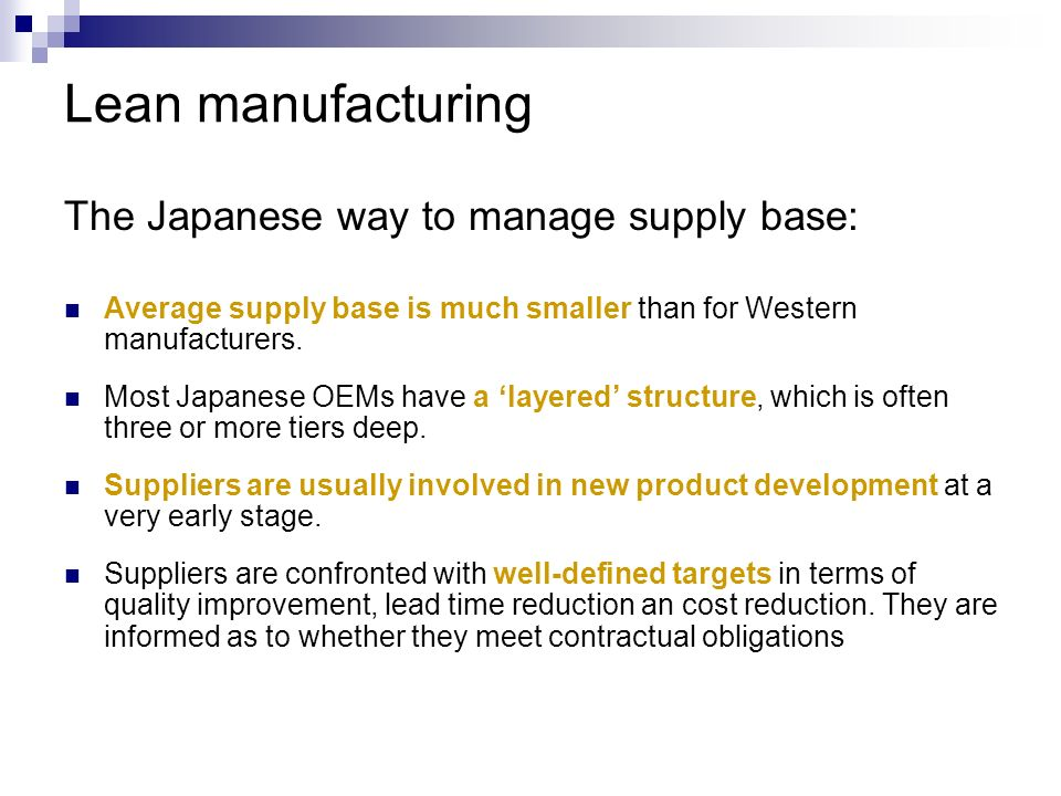 Lean manufacturing The Japanese way to manage supply base: