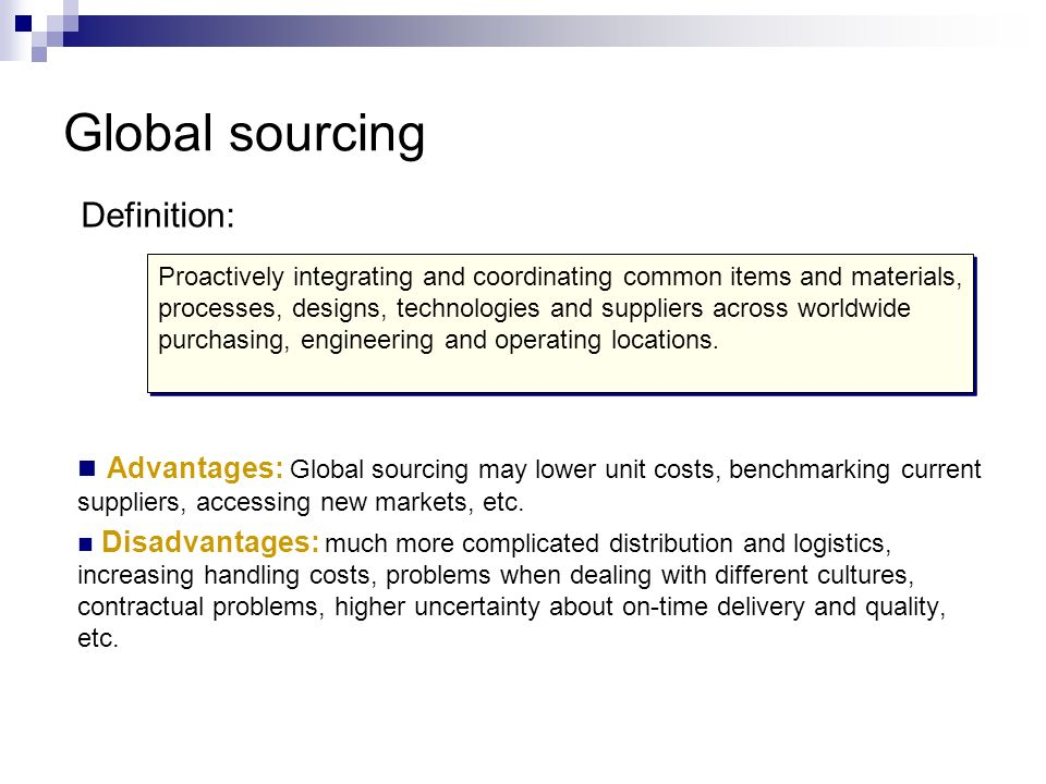 Global sourcing Definition: