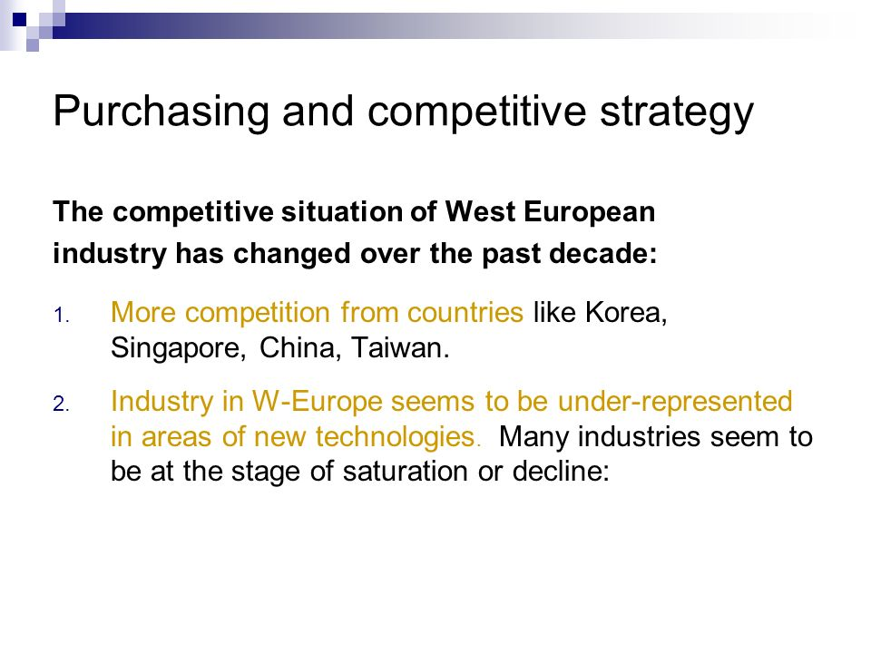Purchasing and competitive strategy