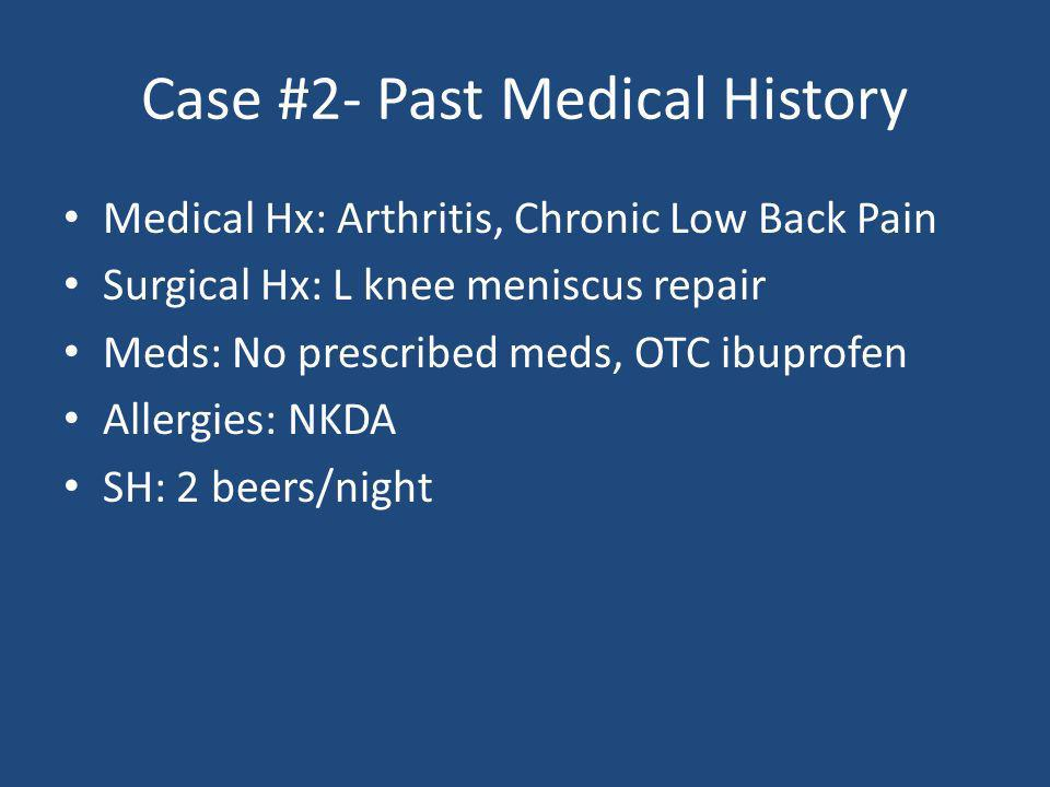 Case #2- Past Medical History