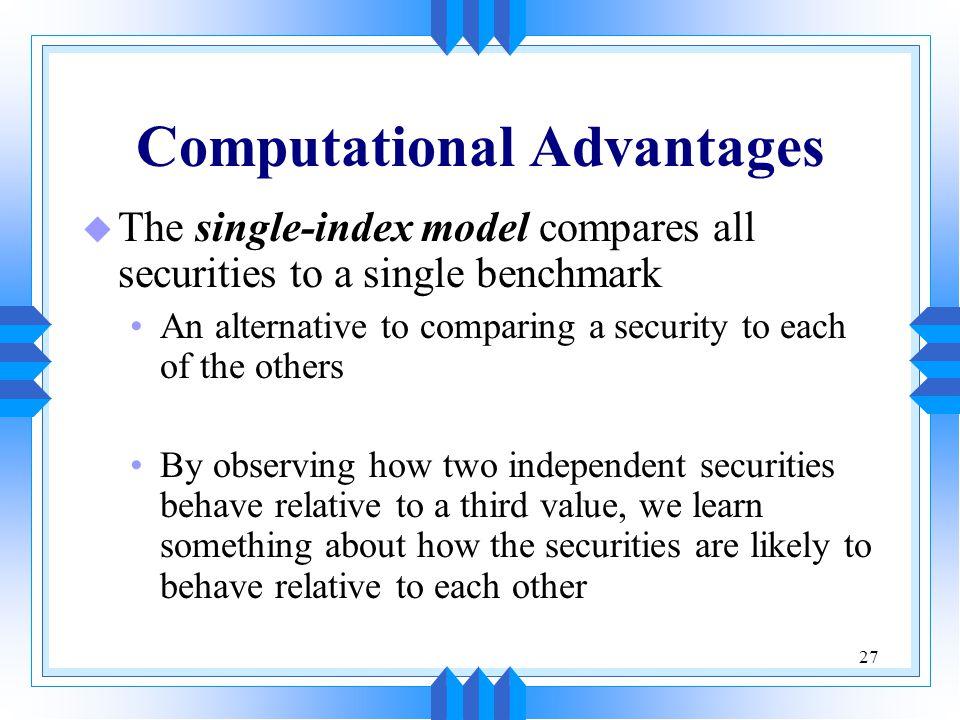 Computational Advantages
