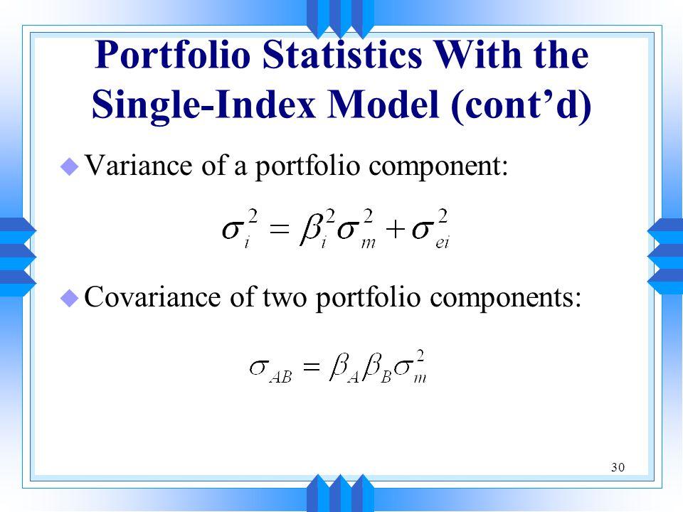 Portfolio Statistics With the Single-Index Model (cont'd)