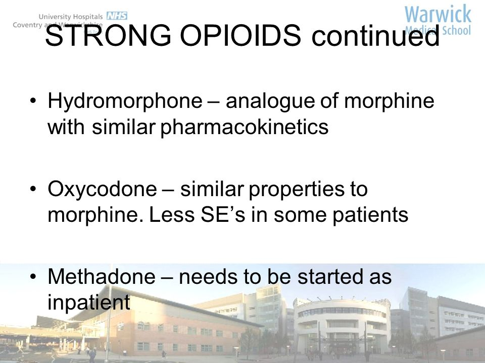 STRONG OPIOIDS continued
