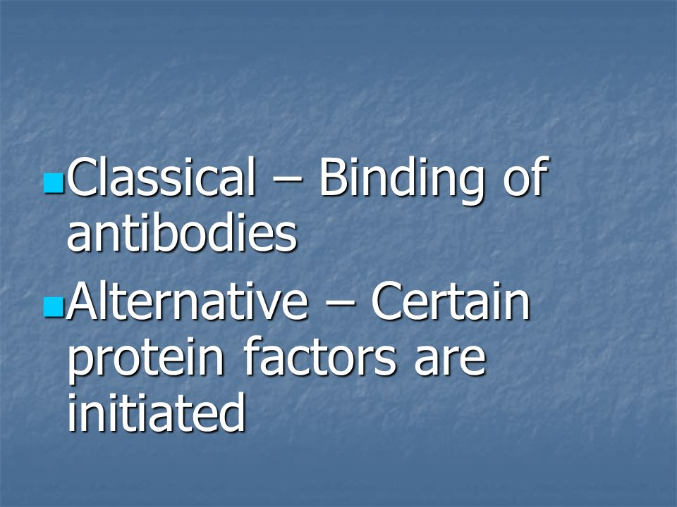 Classical – Binding of antibodies