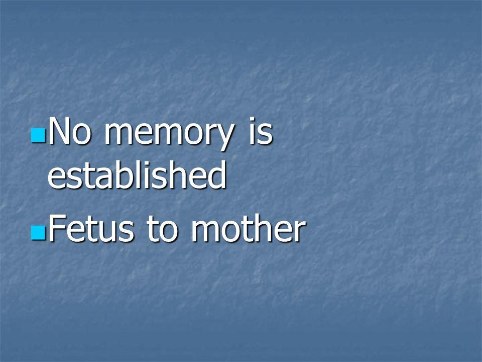 No memory is established