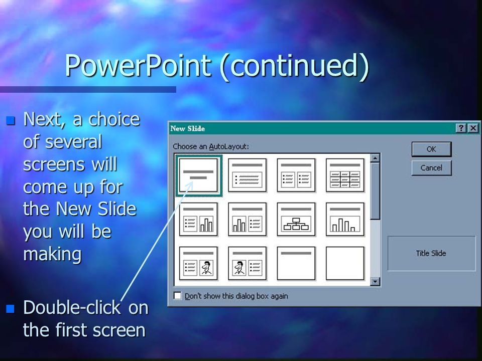 PowerPoint (continued)