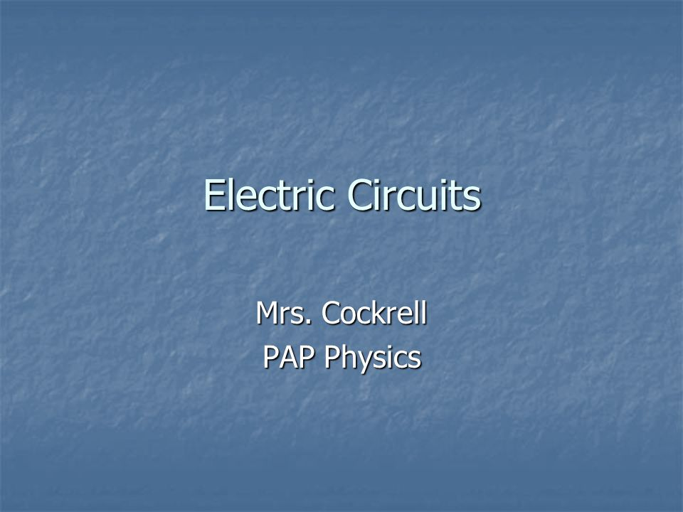 Mrs. Cockrell PAP Physics