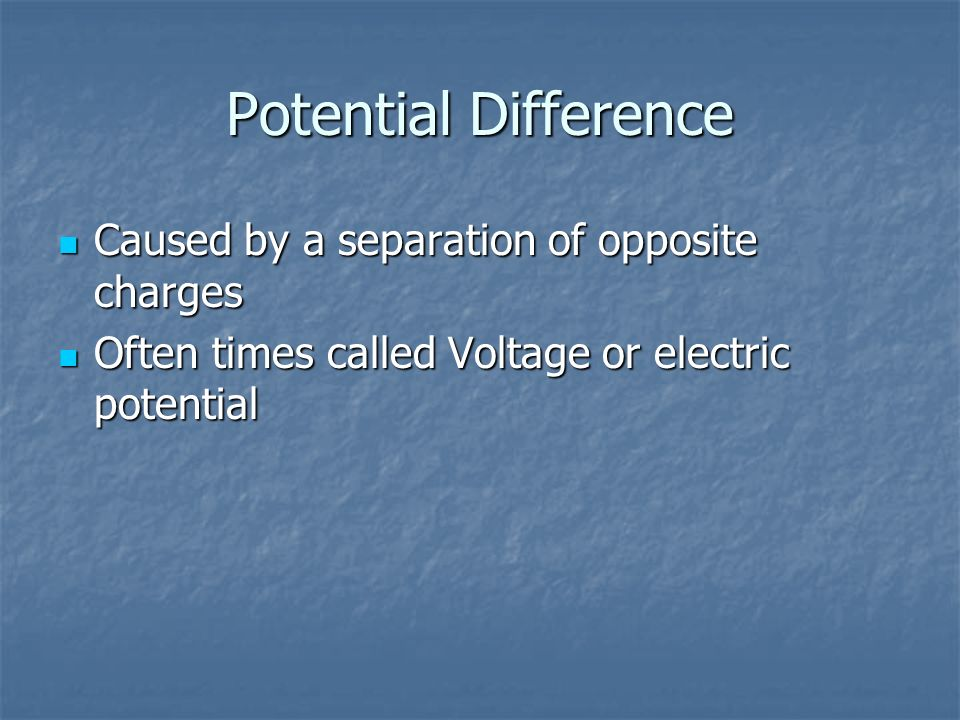 Potential Difference Caused by a separation of opposite charges