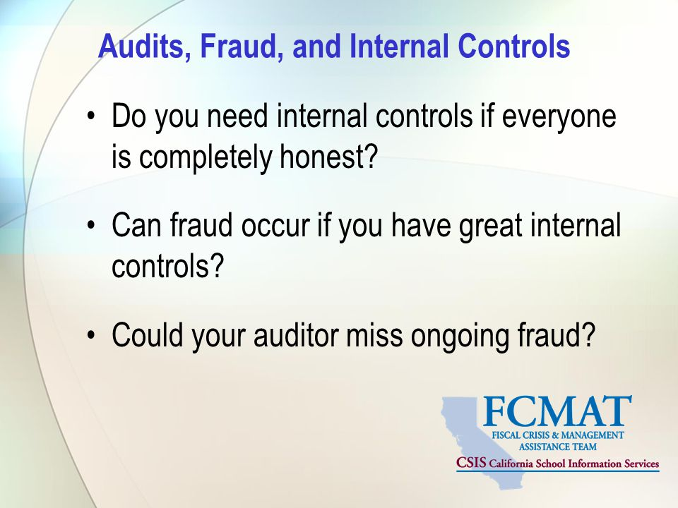 Audits, Fraud, and Internal Controls