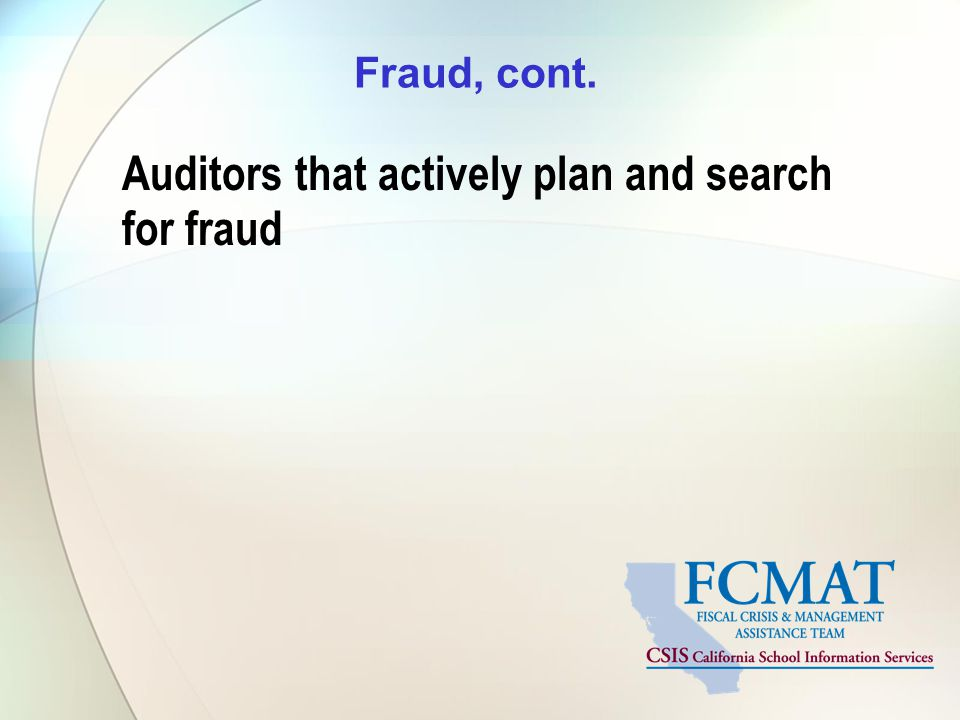 Auditors that actively plan and search for fraud