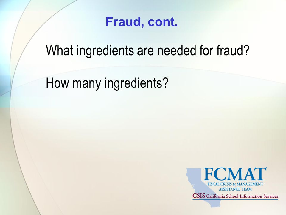What ingredients are needed for fraud How many ingredients