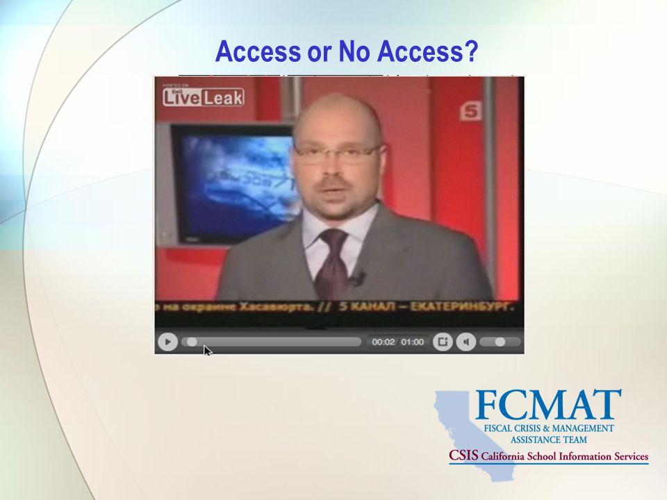 Access or No Access