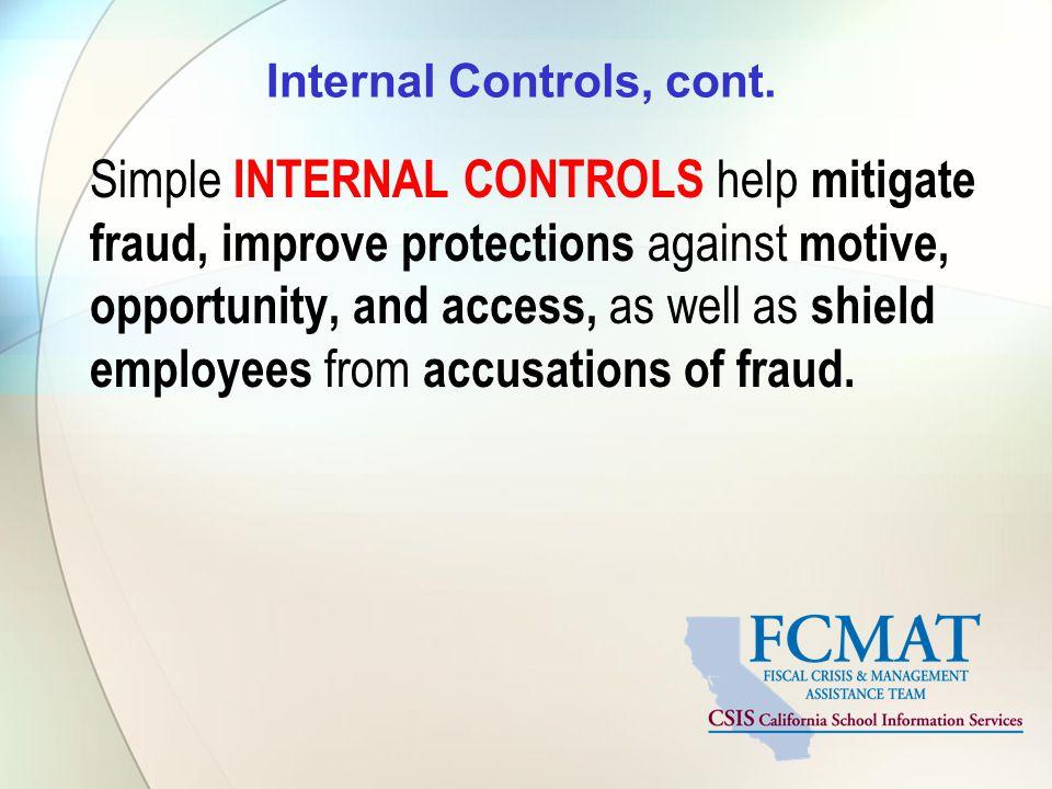 Internal Controls, cont.