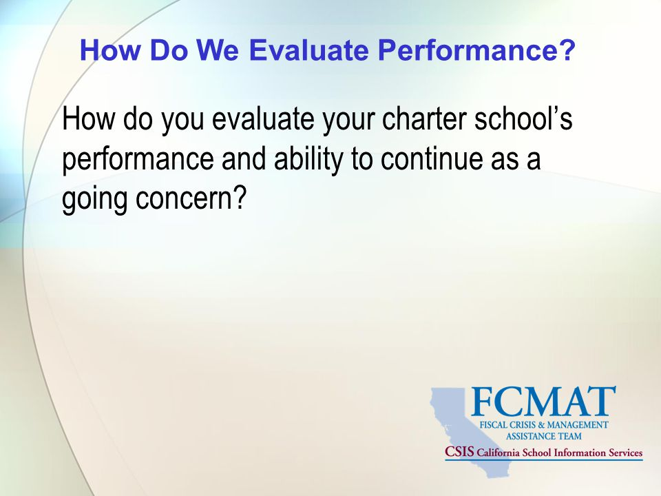 How Do We Evaluate Performance