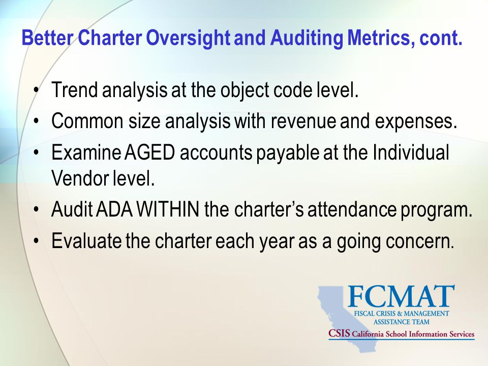 Better Charter Oversight and Auditing Metrics, cont.