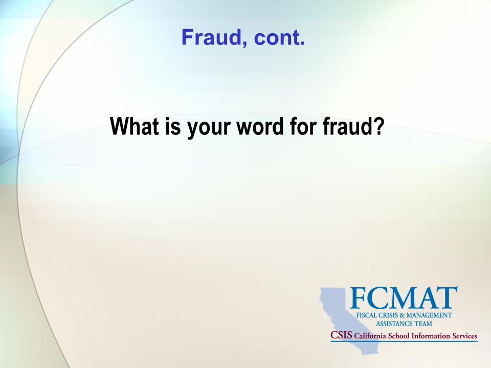 What is your word for fraud
