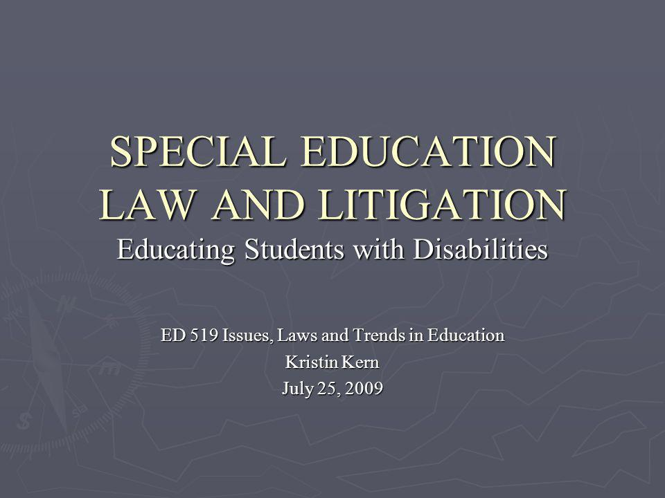 SPECIAL EDUCATION LAW AND LITIGATION