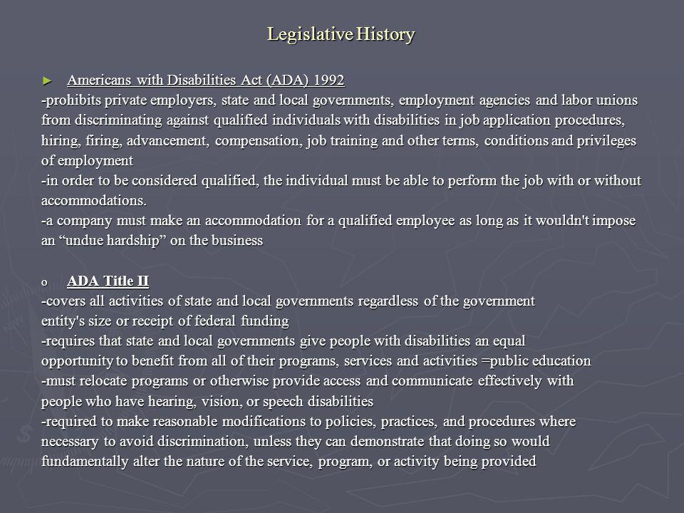 Legislative History Americans with Disabilities Act (ADA) 1992