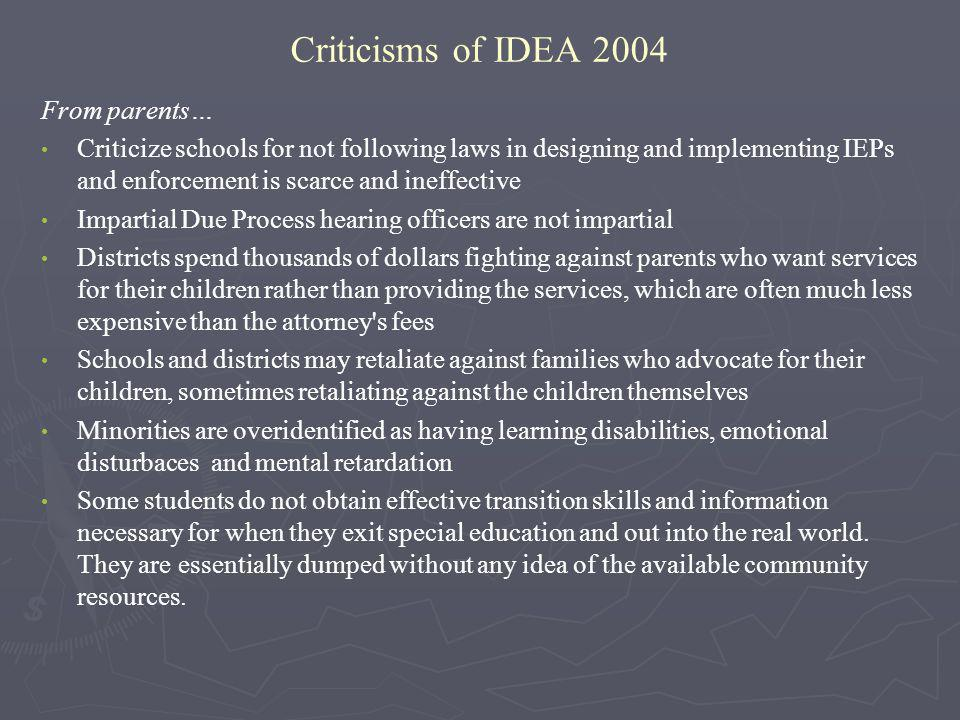 Criticisms of IDEA 2004 From parents…