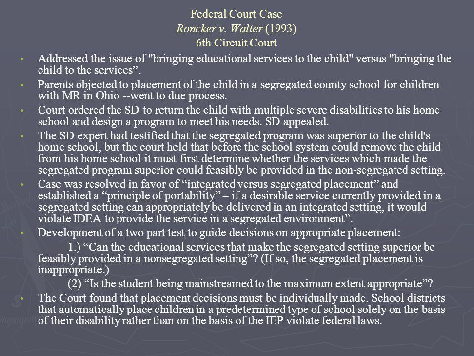 Federal Court Case Roncker v. Walter (1993) 6th Circuit Court