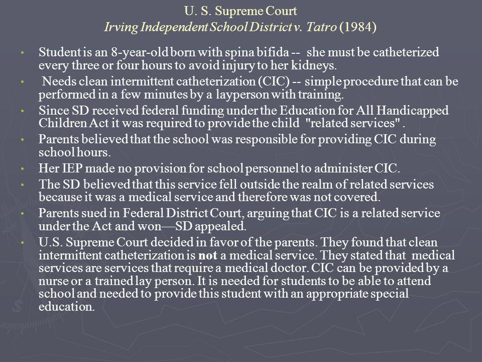 U. S. Supreme Court Irving Independent School District v. Tatro (1984)