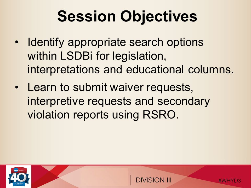 Session Objectives Identify appropriate search options within LSDBi for legislation, interpretations and educational columns.