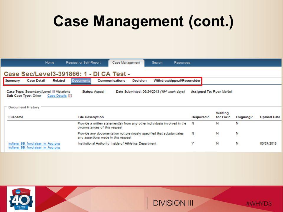 Case Management (cont.)