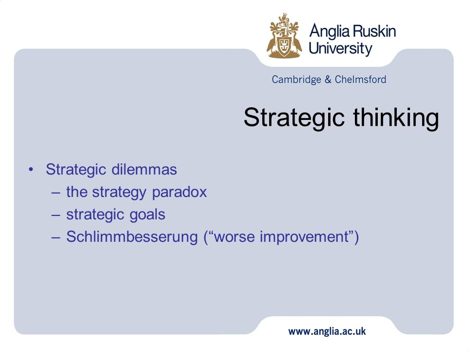 Strategic thinking Strategic dilemmas the strategy paradox
