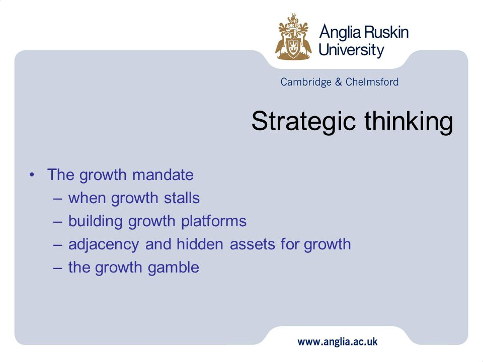 Strategic thinking The growth mandate when growth stalls
