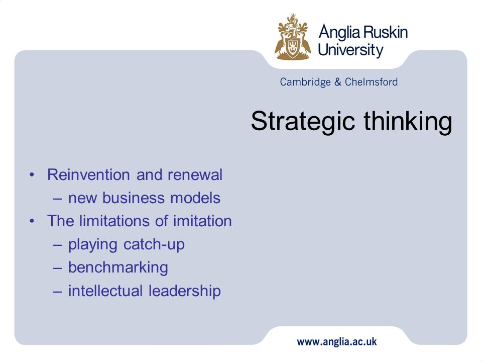 Strategic thinking Reinvention and renewal new business models