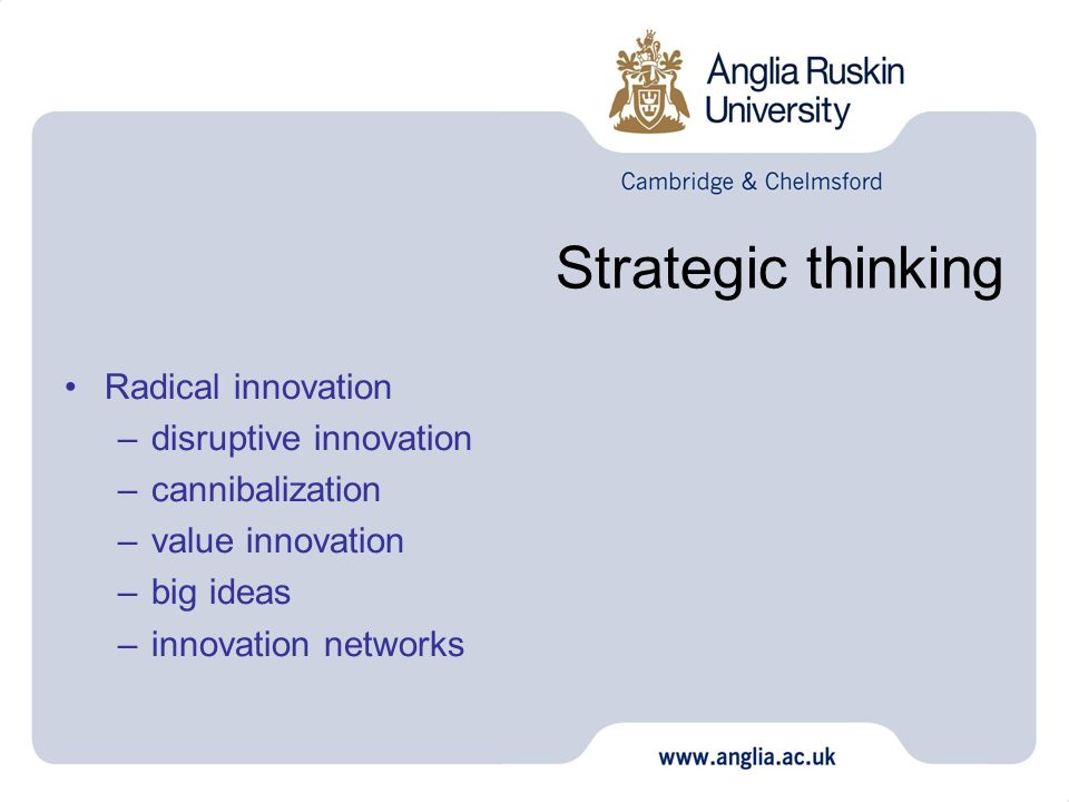Strategic thinking Radical innovation disruptive innovation