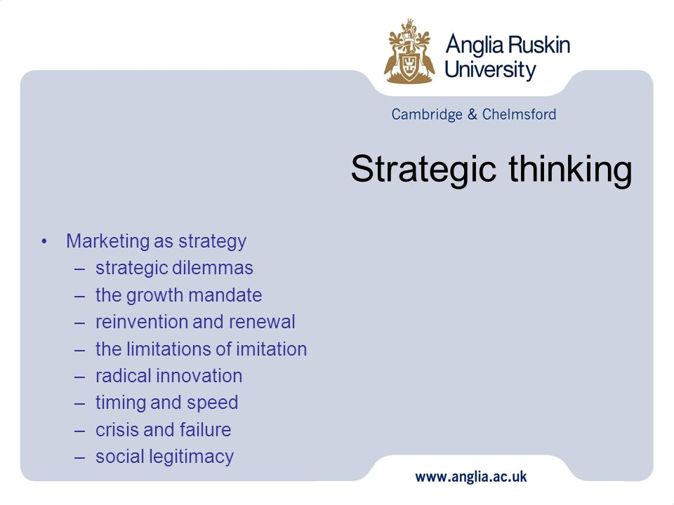 Strategic thinking Marketing as strategy strategic dilemmas