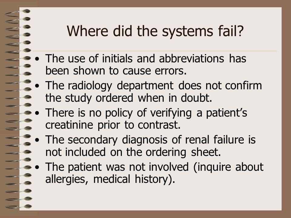 Where did the systems fail