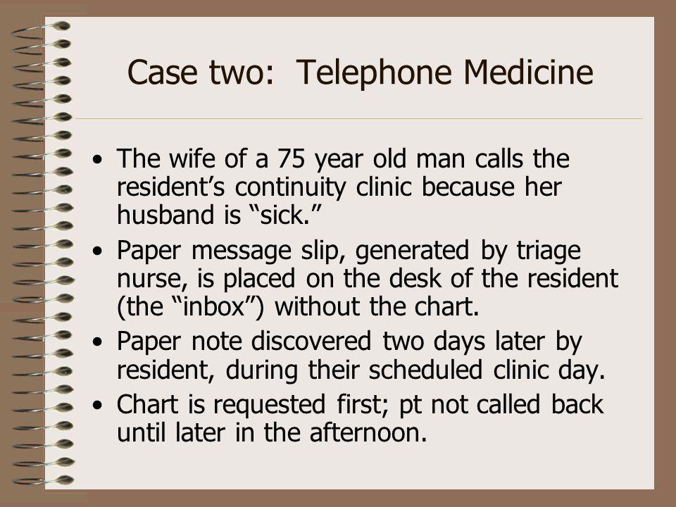 Case two: Telephone Medicine