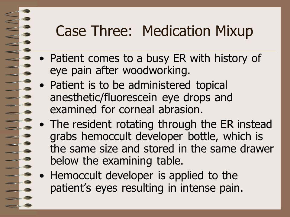 Case Three: Medication Mixup