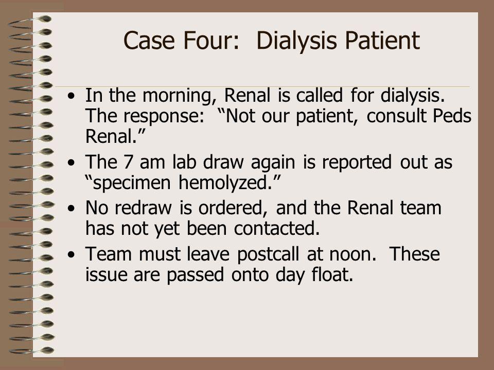 Case Four: Dialysis Patient