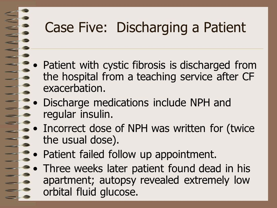 Case Five: Discharging a Patient