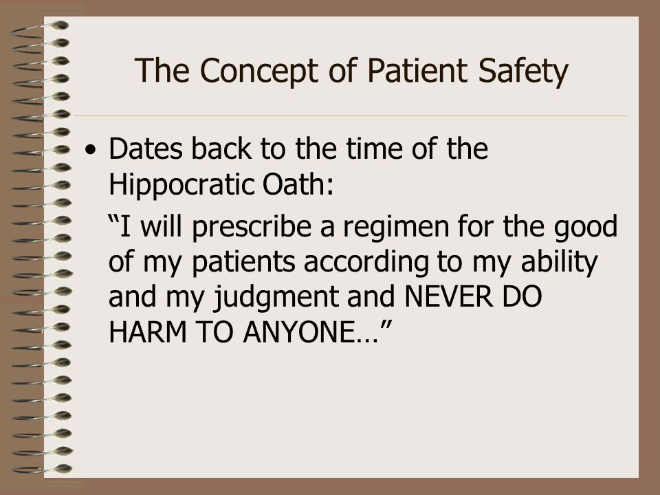 The Concept of Patient Safety