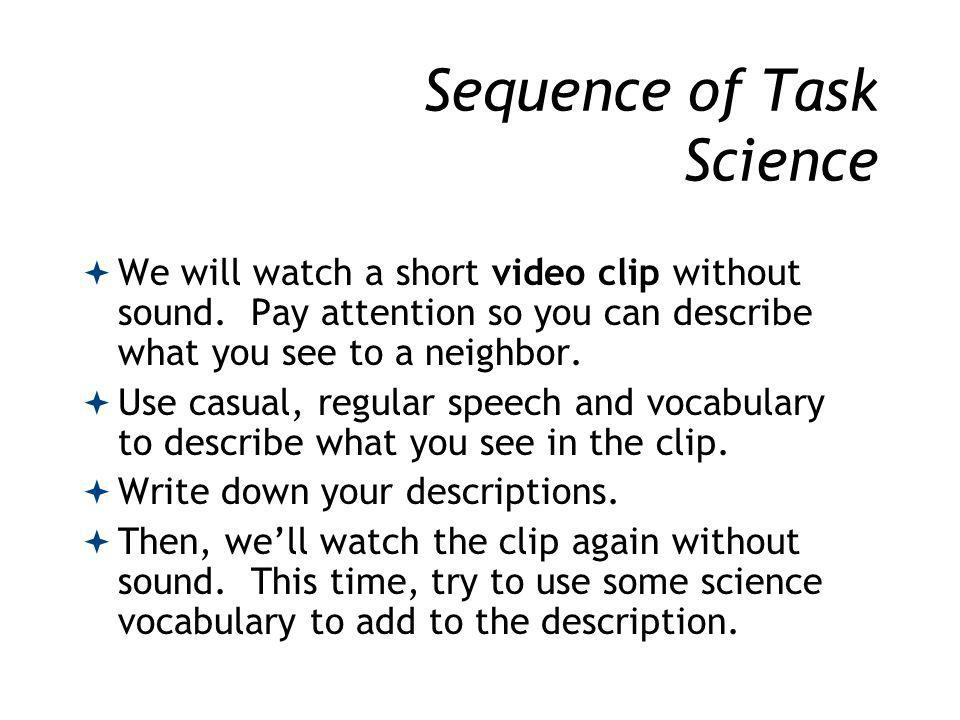 Sequence of Task Science