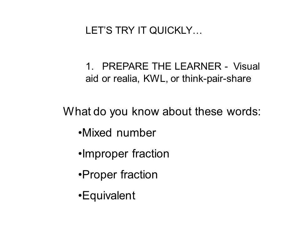 What do you know about these words: Mixed number Improper fraction
