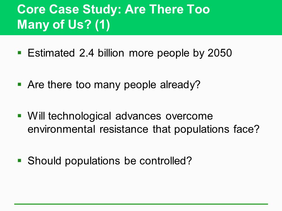 Core Case Study: Are There Too Many of Us (1)