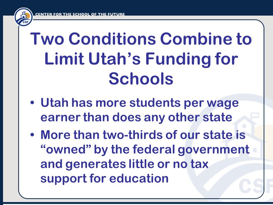 Two Conditions Combine to Limit Utah's Funding for Schools