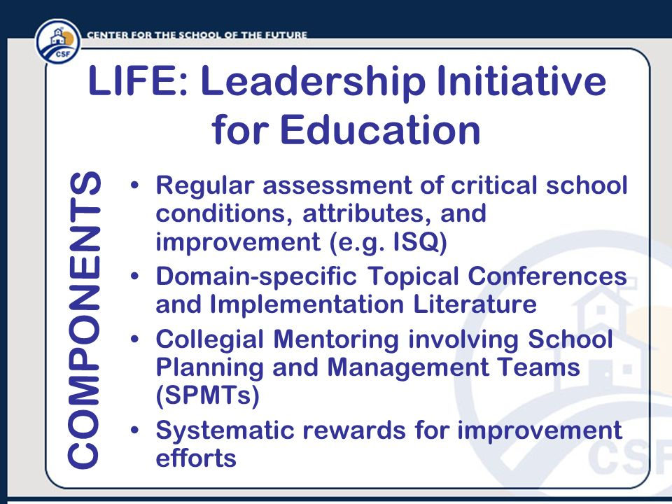 LIFE: Leadership Initiative for Education