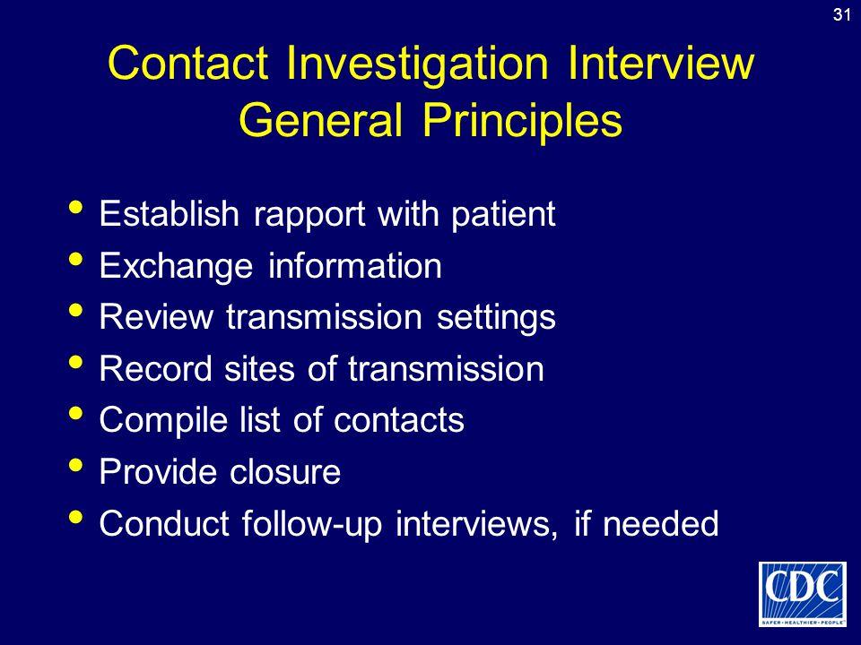 Contact Investigation Interview General Principles