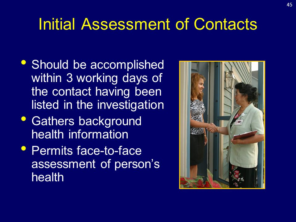 Initial Assessment of Contacts