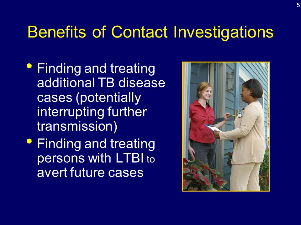 Benefits of Contact Investigations