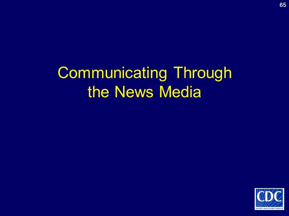 Communicating Through the News Media