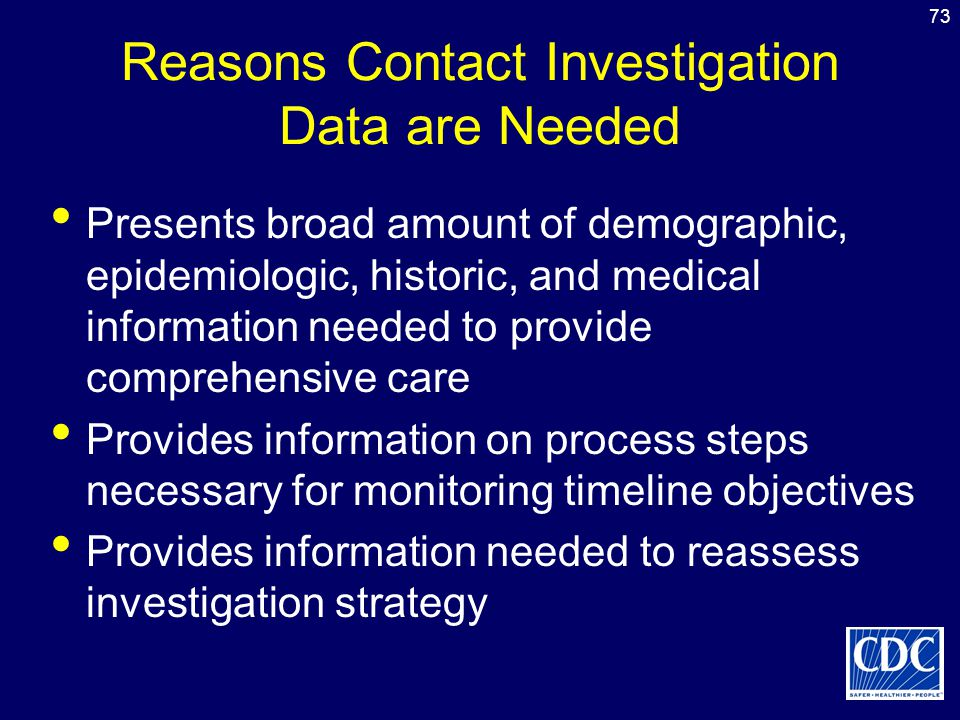 Reasons Contact Investigation Data are Needed
